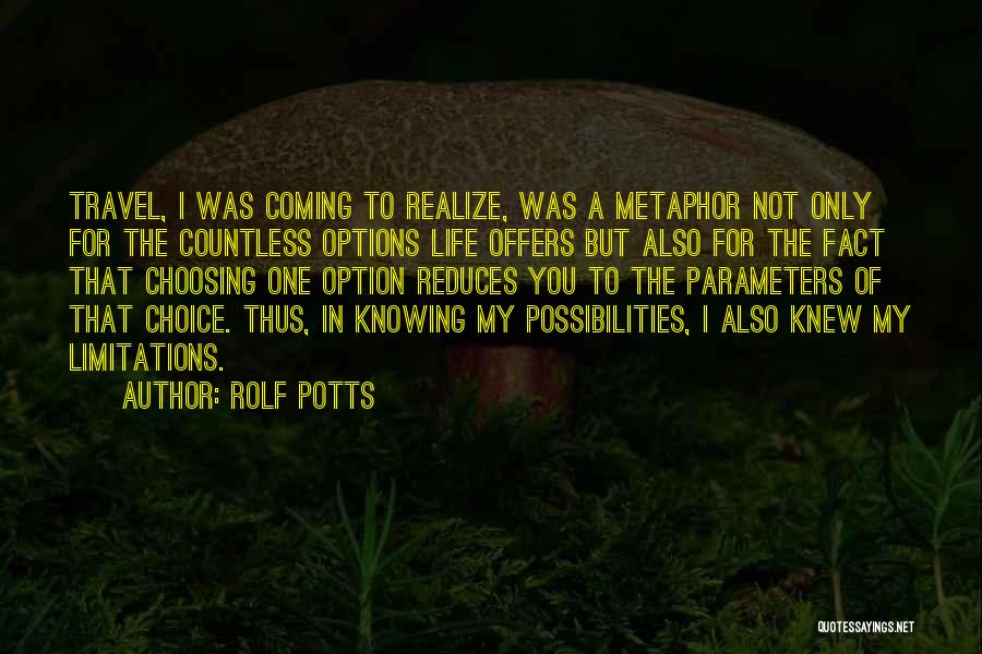 Rolf Potts Quotes 406263