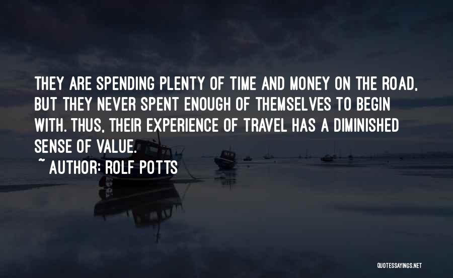 Rolf Potts Quotes 497868