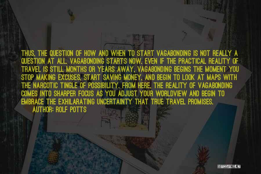 Rolf Potts Quotes 683943