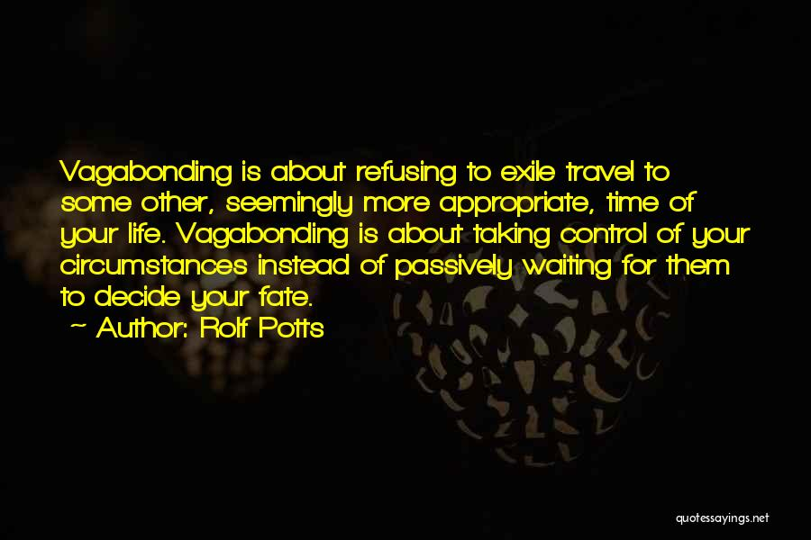 Rolf Potts Quotes 807041