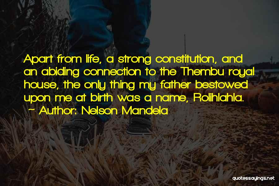 Rolihlahla Quotes By Nelson Mandela