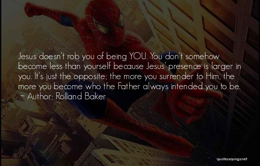 Rolland Baker Quotes 2120529