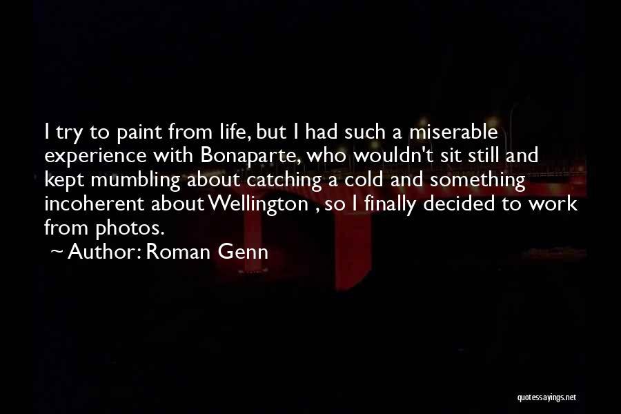 Roman Genn Quotes 390796