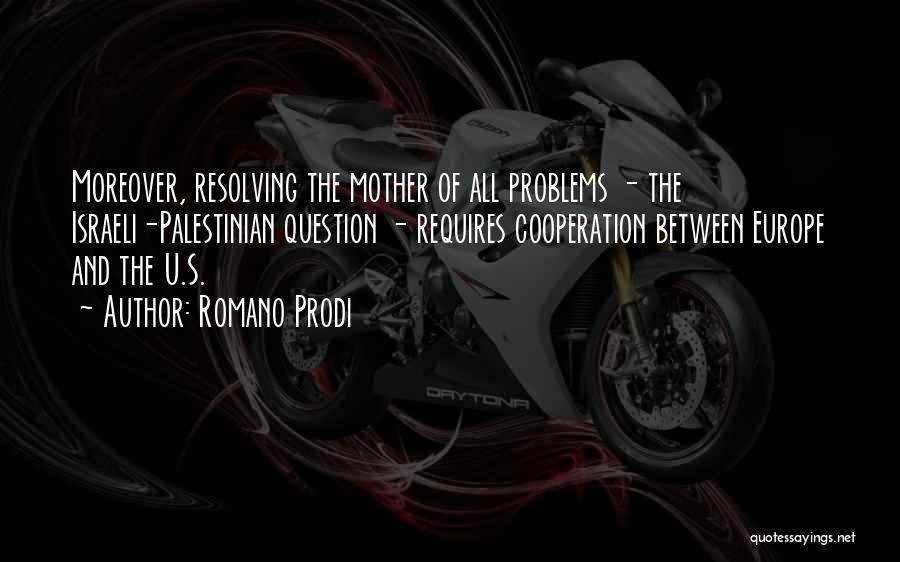 Romano Prodi Quotes 1114614