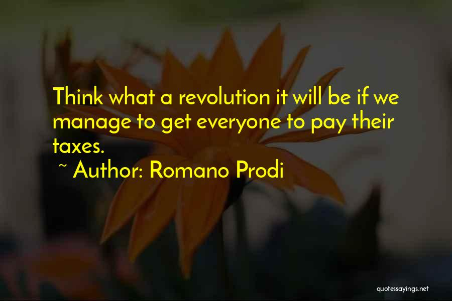 Romano Prodi Quotes 1229369