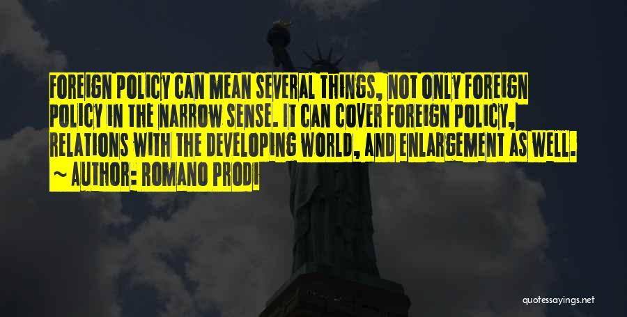 Romano Prodi Quotes 2106291