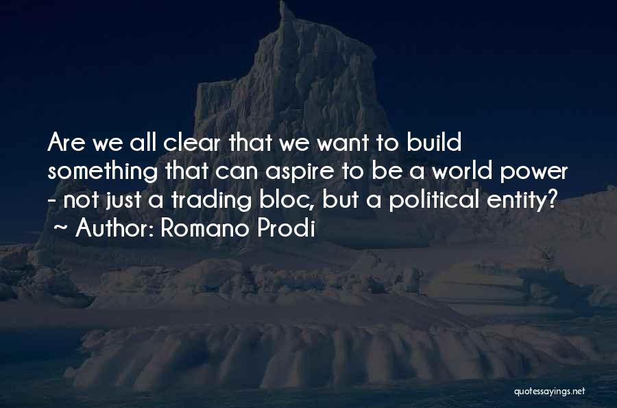 Romano Prodi Quotes 941168
