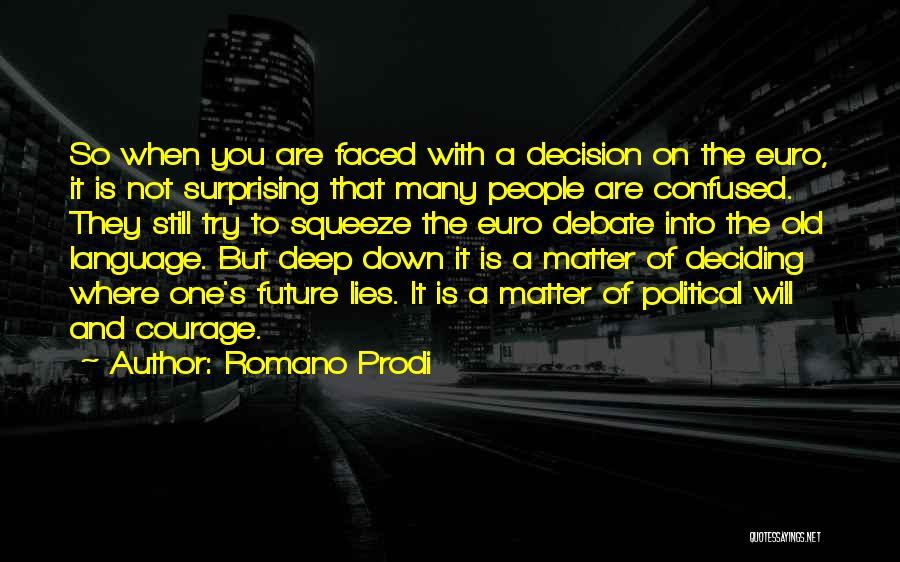Romano Prodi Quotes 951805