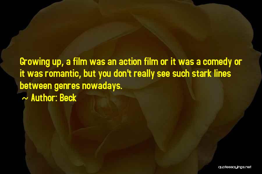 Romantic Comedy Film Quotes By Beck