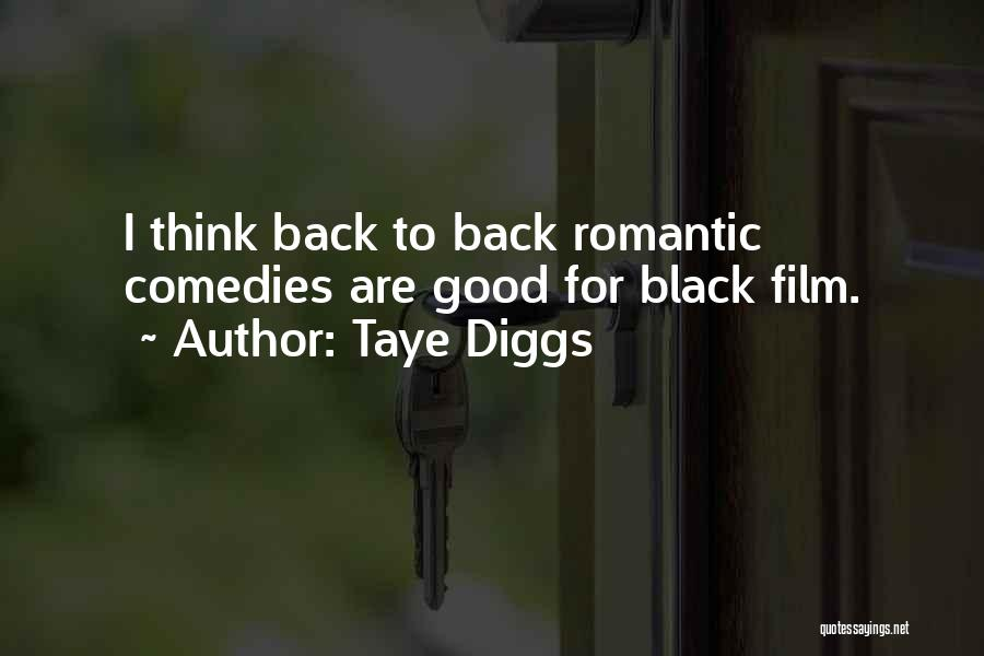 Romantic Comedy Film Quotes By Taye Diggs