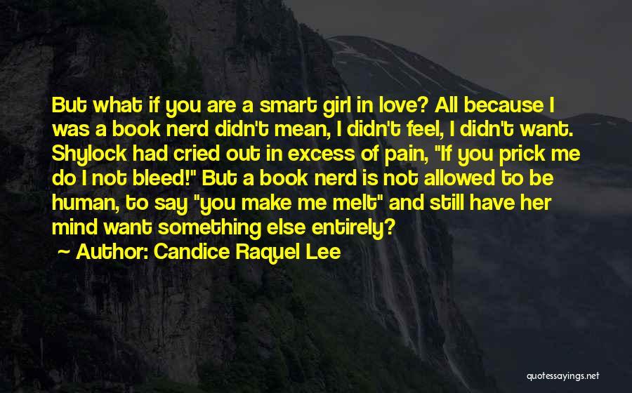 Romantic Nerd Quotes By Candice Raquel Lee