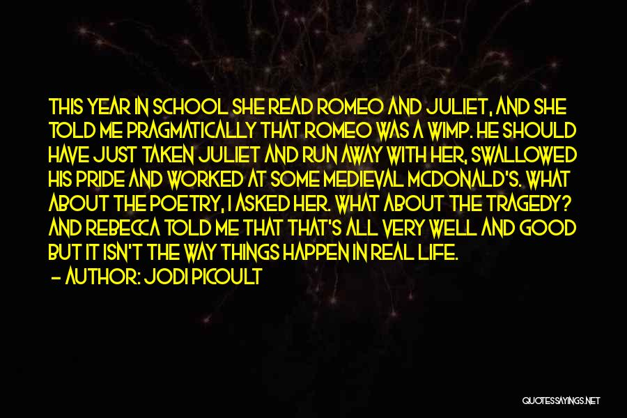Romeo And Juliet Tragedy Quotes By Jodi Picoult
