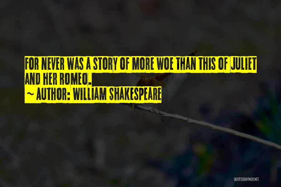 Romeo And Juliet Tragedy Quotes By William Shakespeare
