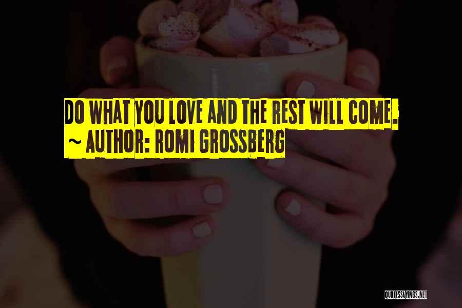 Romi Grossberg Quotes 325691
