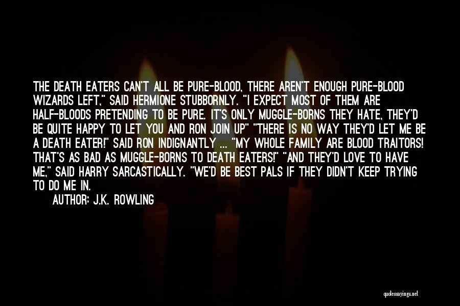 Ron And Hermione Best Quotes By J.K. Rowling