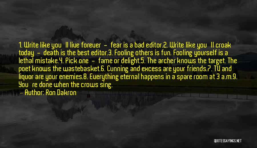 Ron Dakron Quotes 394870