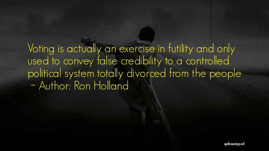 Ron Holland Quotes 1941508