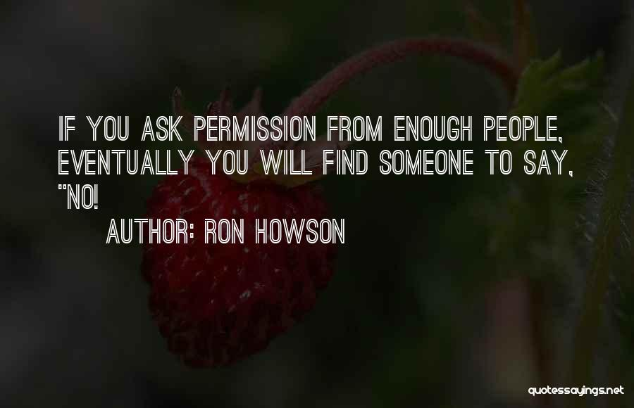 Ron Howson Quotes 741242