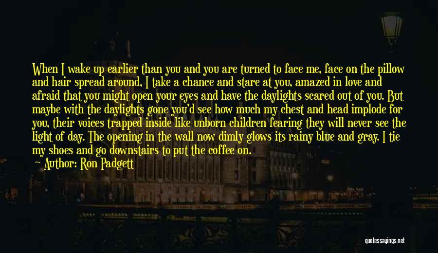Ron Padgett Quotes 109063