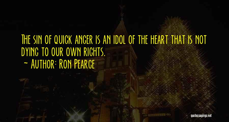 Ron Pearce Quotes 152996