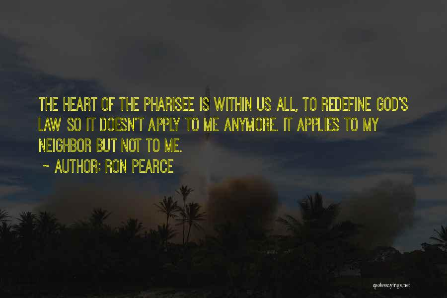 Ron Pearce Quotes 984944