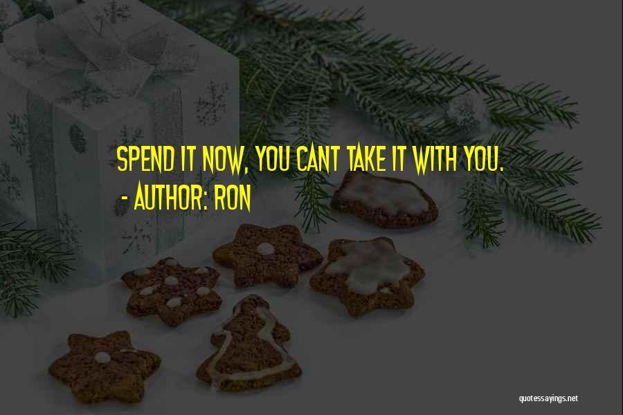 Ron Quotes 1412724