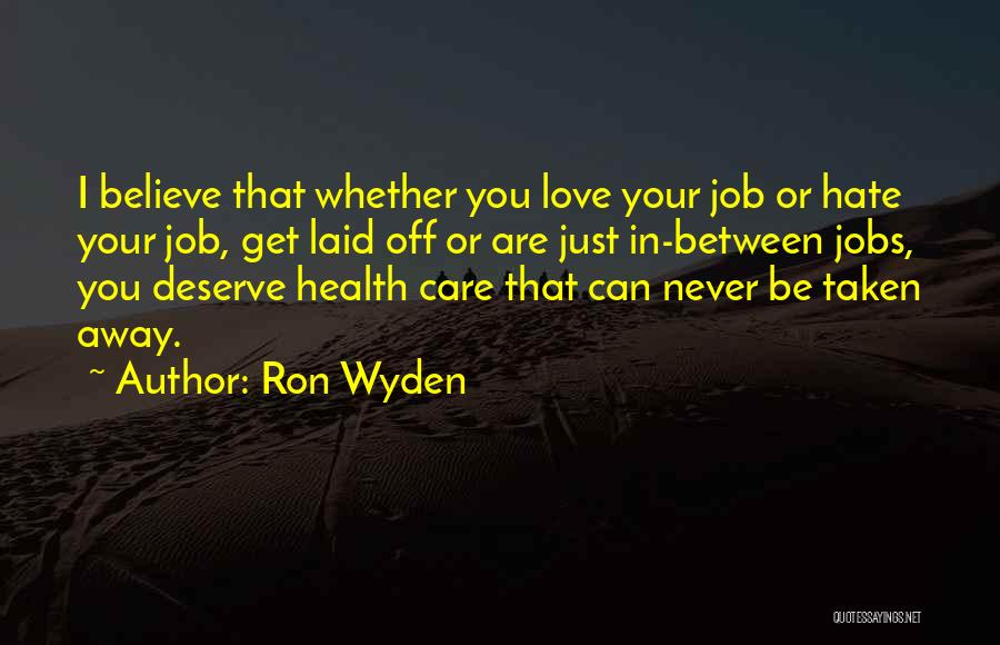 Ron Wyden Quotes 1387165