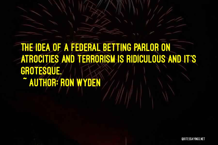 Ron Wyden Quotes 1416879