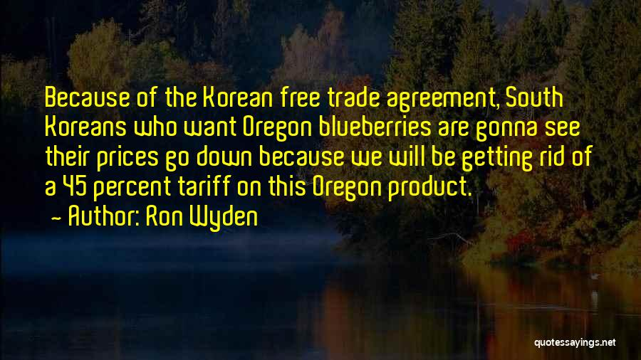 Ron Wyden Quotes 464009
