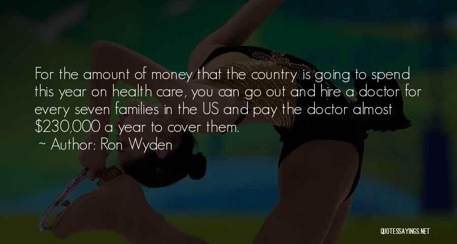 Ron Wyden Quotes 636490