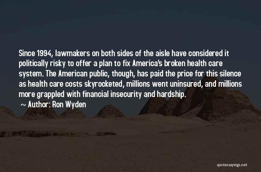 Ron Wyden Quotes 849540