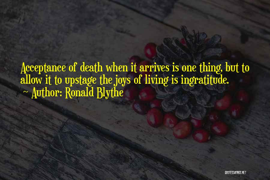 Ronald Blythe Quotes 117437