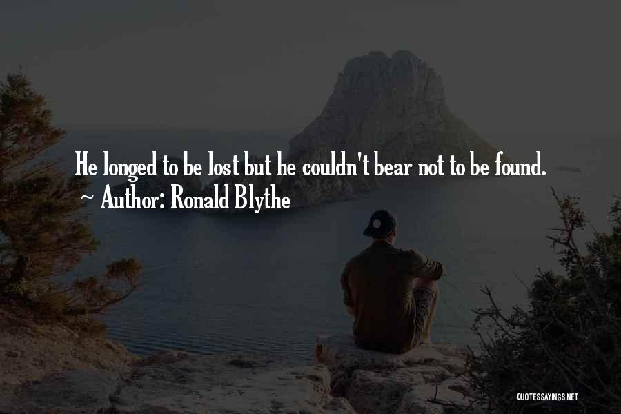 Ronald Blythe Quotes 2096750
