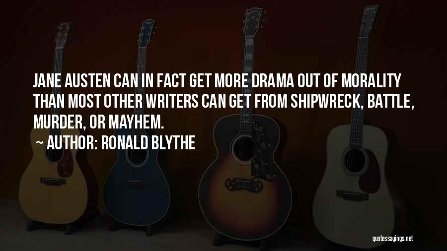 Ronald Blythe Quotes 2208716