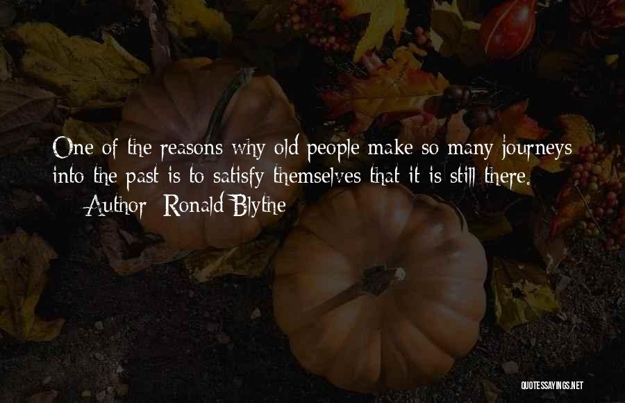 Ronald Blythe Quotes 721360