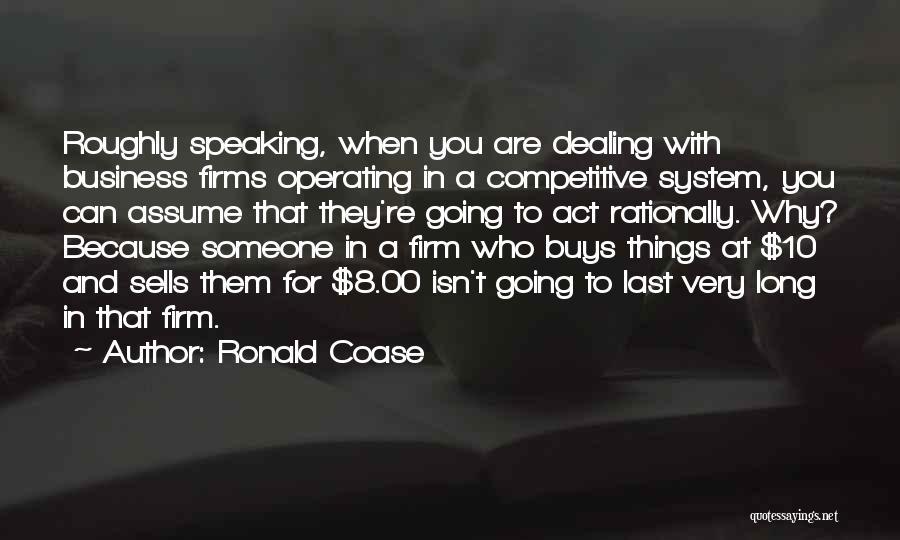 Ronald Coase Quotes 1618172