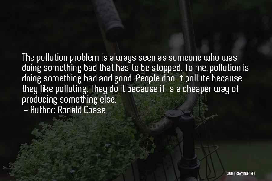 Ronald Coase Quotes 2029310