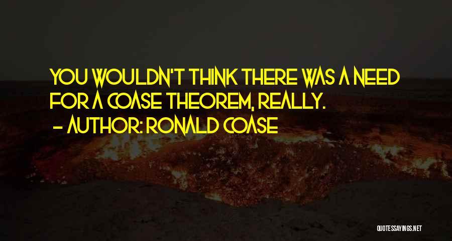 Ronald Coase Quotes 268121