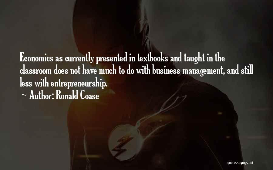 Ronald Coase Quotes 318992