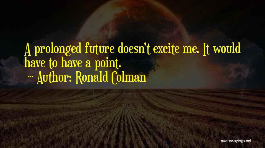 Ronald Colman Quotes 160462