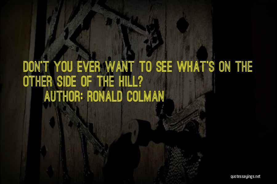 Ronald Colman Quotes 737040