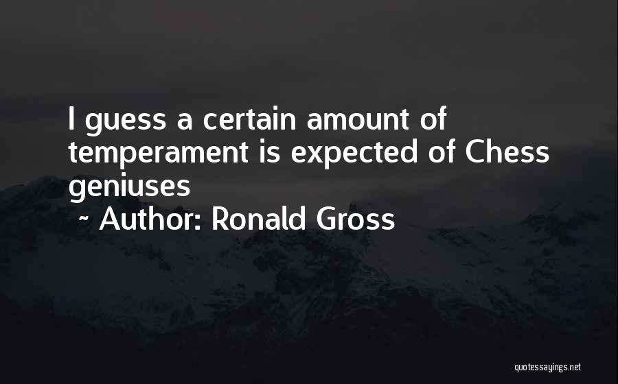 Ronald Gross Quotes 1712425