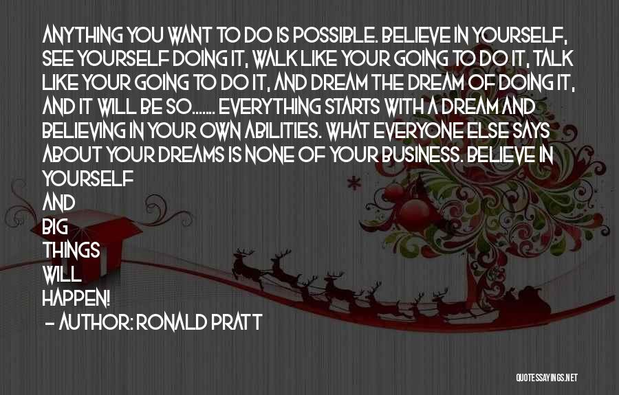Ronald Pratt Quotes 1940212