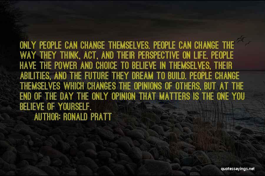 Ronald Pratt Quotes 2168123