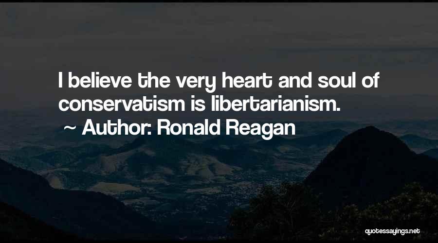 Ronald Reagan Conservatism Quotes By Ronald Reagan
