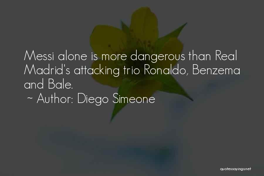 Ronaldo And Messi Quotes By Diego Simeone