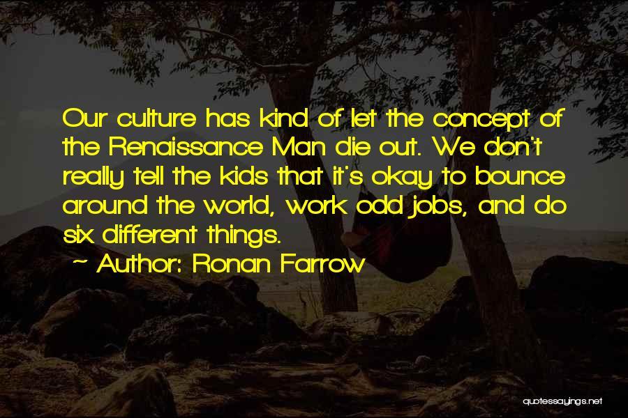 Ronan Farrow Quotes 283670