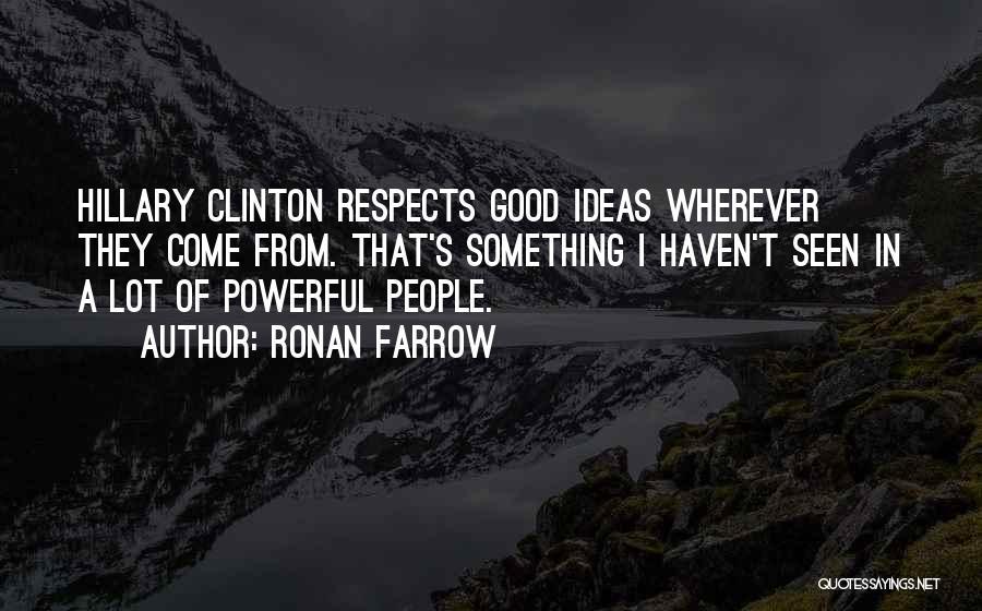 Ronan Farrow Quotes 396333