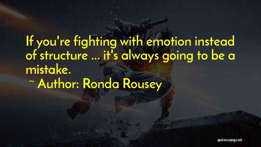 Ronda Rousey Quotes 1225232