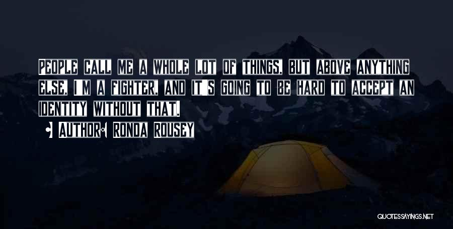 Ronda Rousey Quotes 1770295